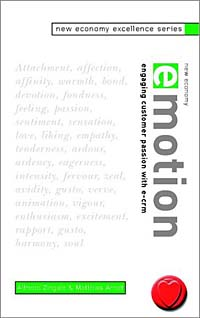 New Economy Excellence Series, New Economy Emotion: Engaging Customer Passion with e-CRM ISBN 0470841354 инфо 11580n.
